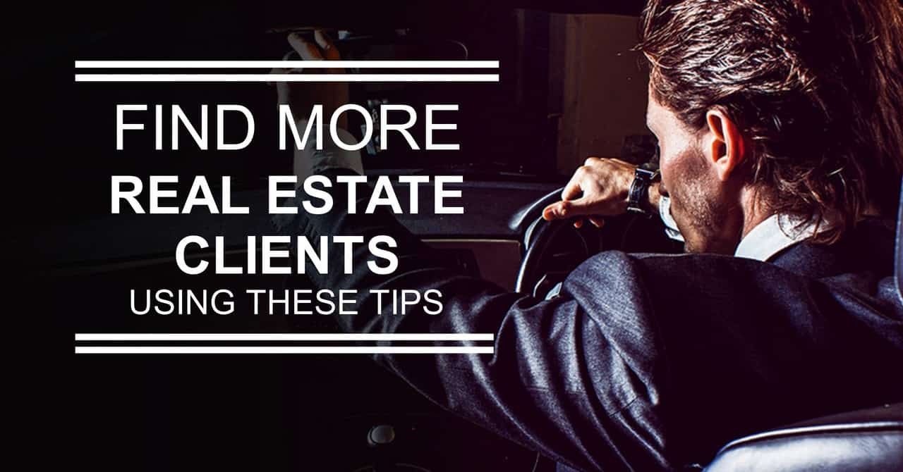 Real Estate Lead Generation: Quick and Easy Ways to Find More Real Estate Clients